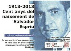 1913-2013 Cien años del nacimiento de Salvador Espriu.